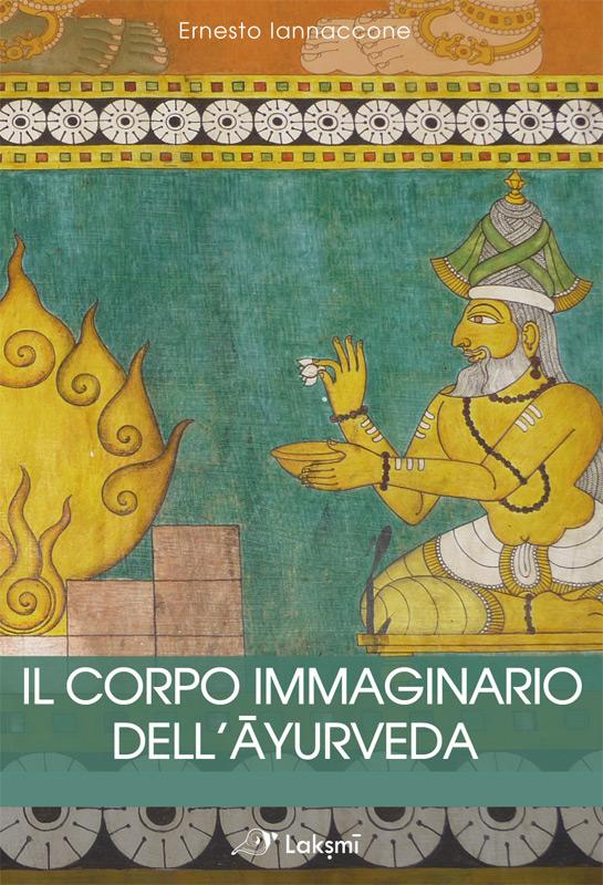Il corpo immaginario dell'ayurveda